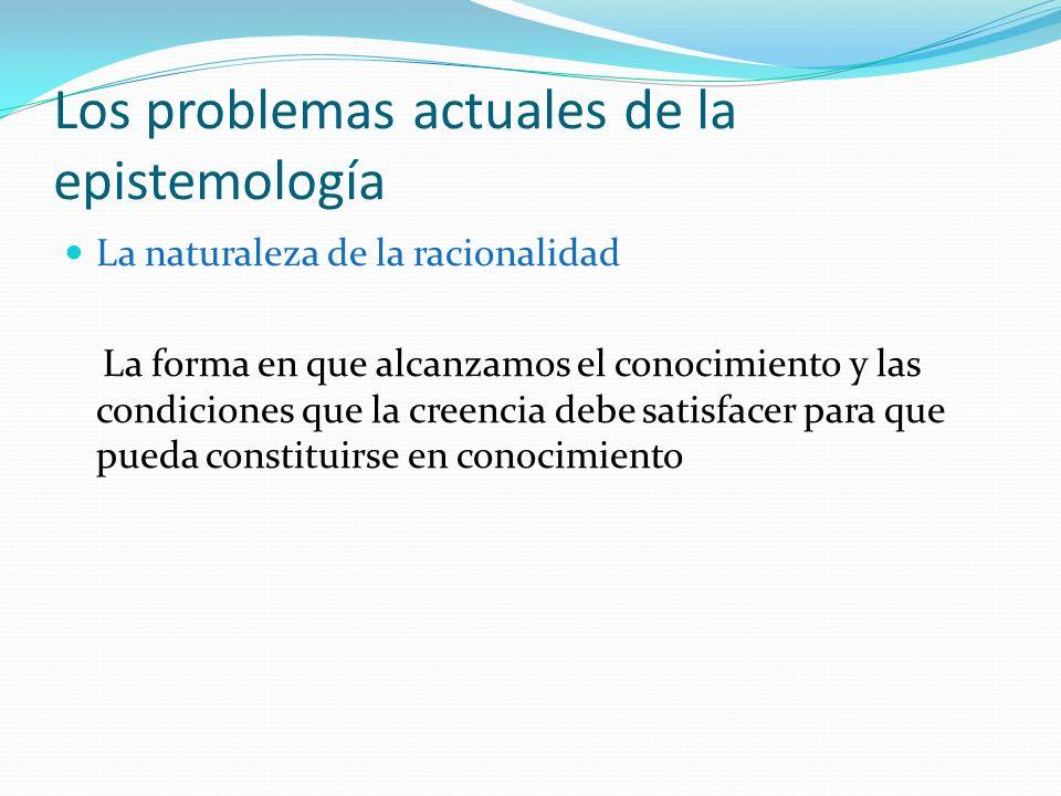Los problemas actuales de la epistemología