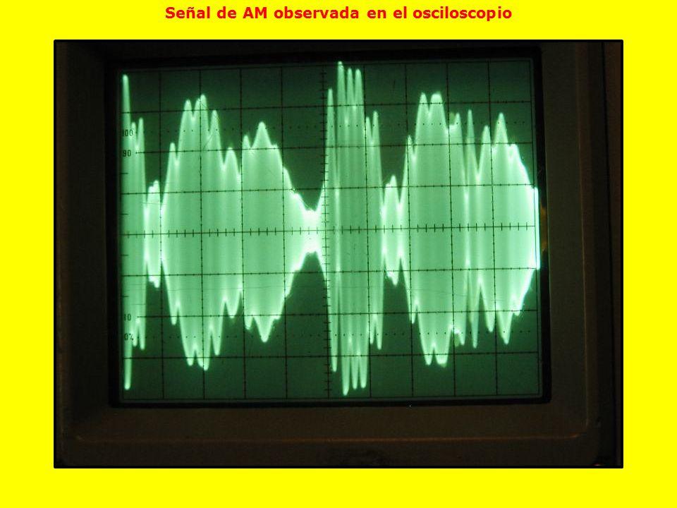 Señal de AM observada en el osciloscopio