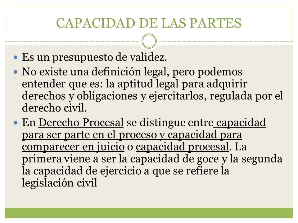 CAPACIDAD DE LAS PARTES