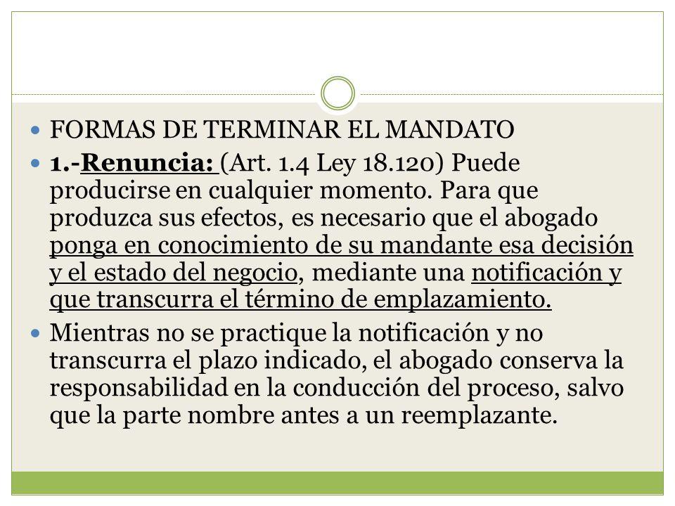 FORMAS DE TERMINAR EL MANDATO
