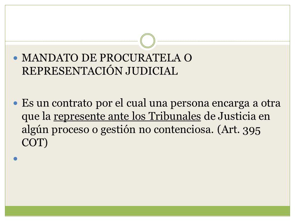 MANDATO DE PROCURATELA O REPRESENTACIÓN JUDICIAL