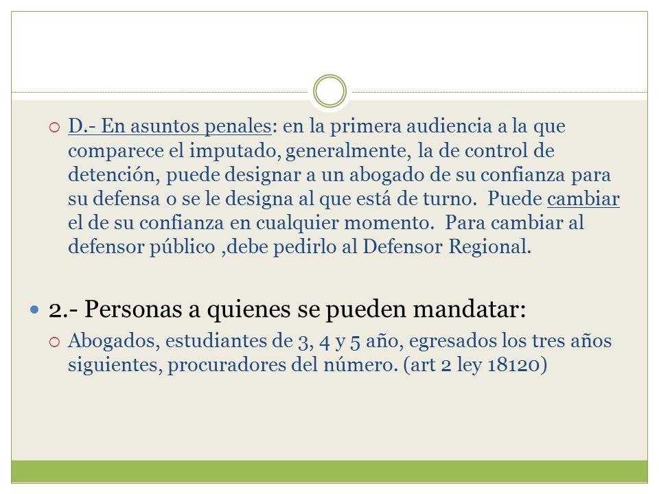 2.- Personas a quienes se pueden mandatar: