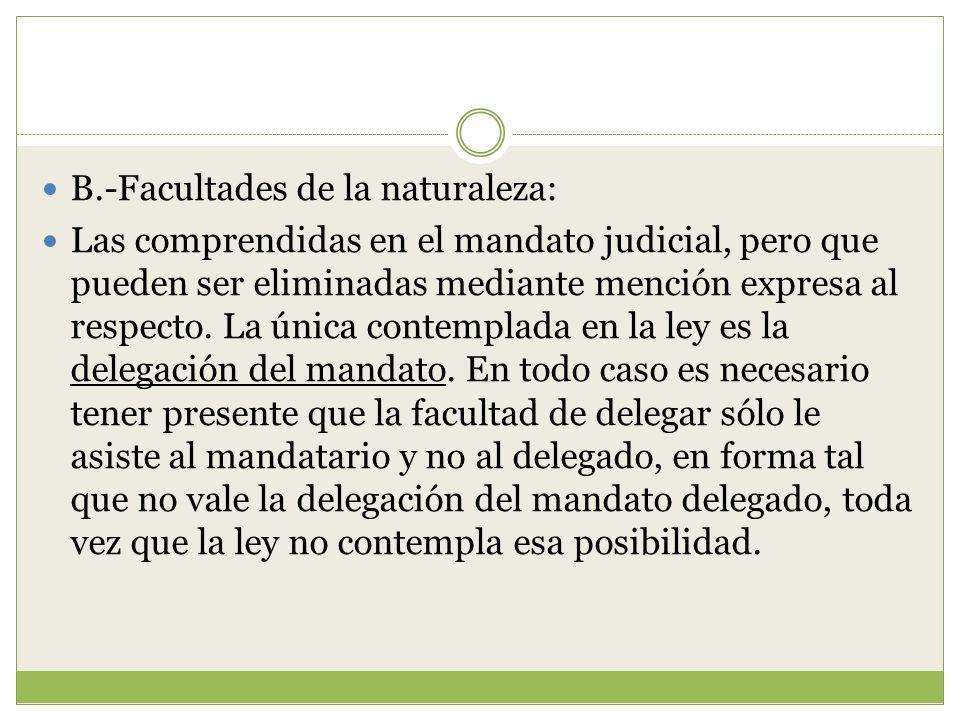 B.-Facultades de la naturaleza: