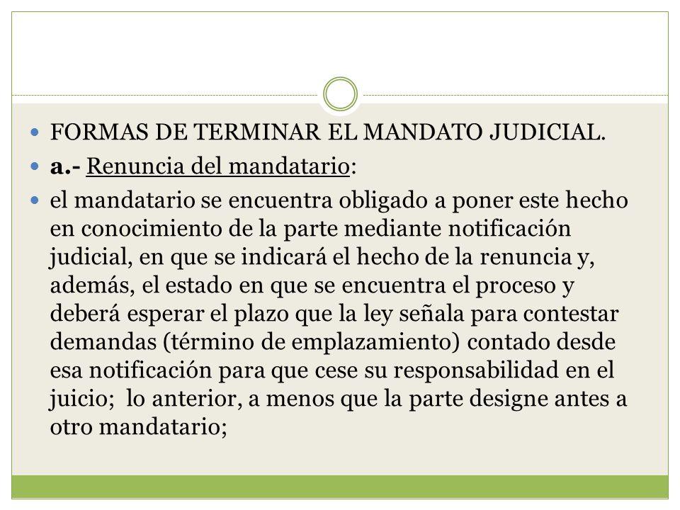 FORMAS DE TERMINAR EL MANDATO JUDICIAL.