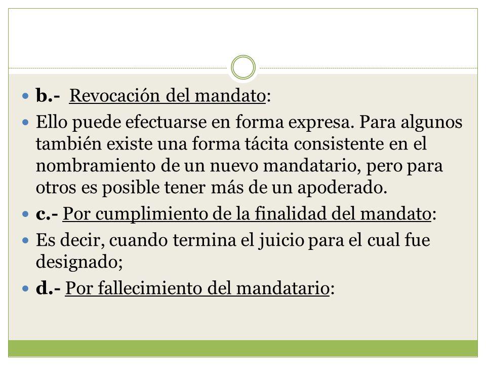 b.- Revocación del mandato: