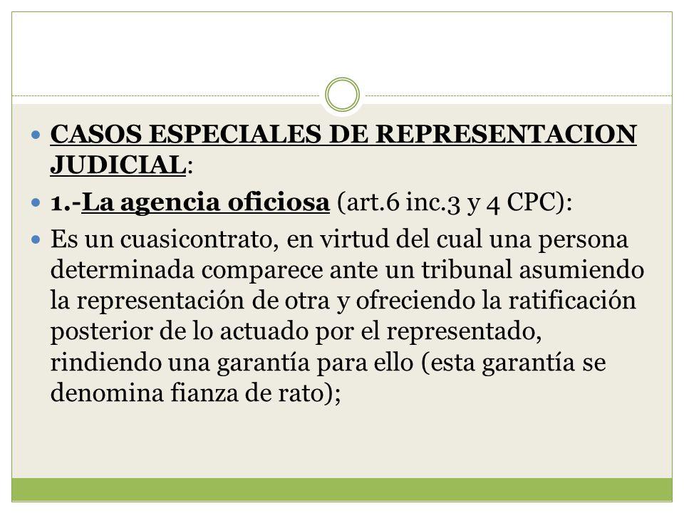 CASOS ESPECIALES DE REPRESENTACION JUDICIAL: