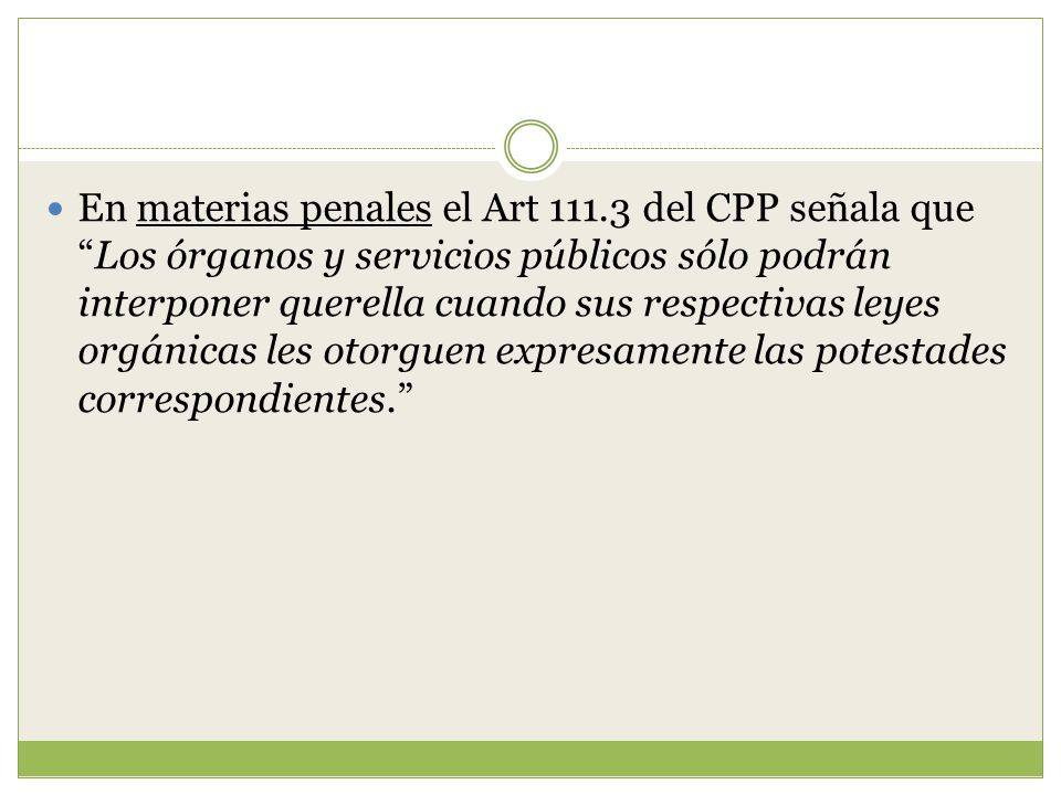 En materias penales el Art 111
