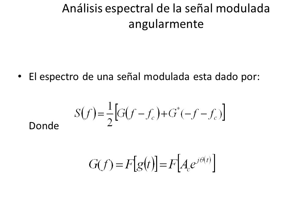 Análisis espectral de la señal modulada angularmente