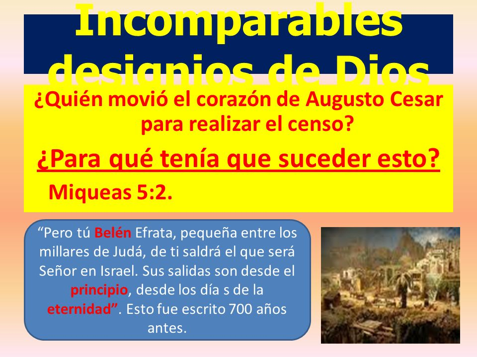 Incomparables designios de Dios