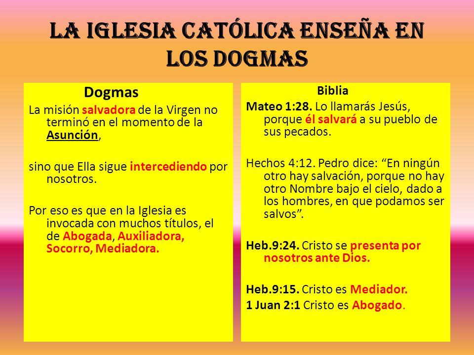 La Iglesia Católica enseña en los dogmas