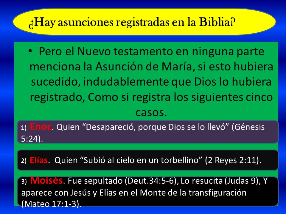 ¿Hay asunciones registradas en la Biblia