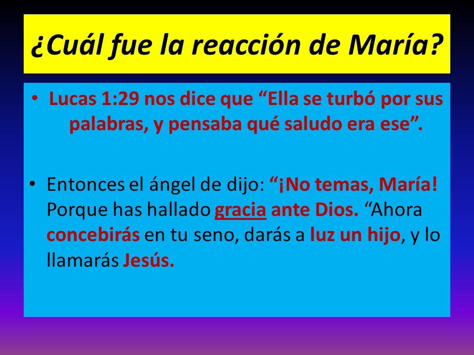 ¿Cuál fue la reacción de María