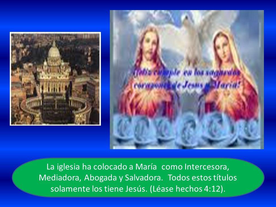 La iglesia ha colocado a María como Intercesora, Mediadora, Abogada y Salvadora.