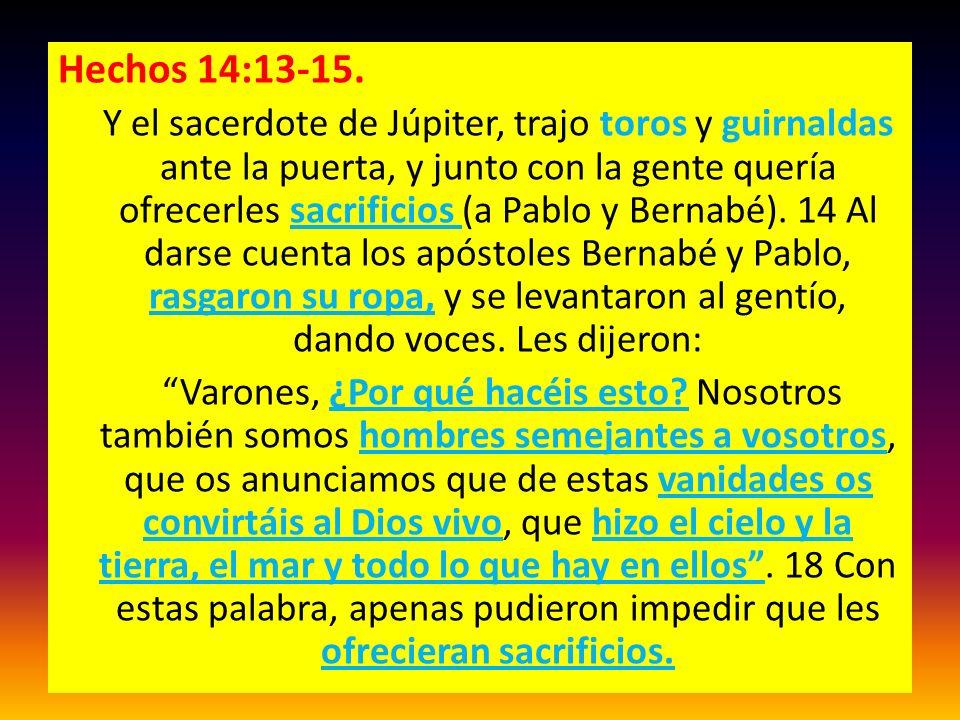 Hechos 14:13-15.