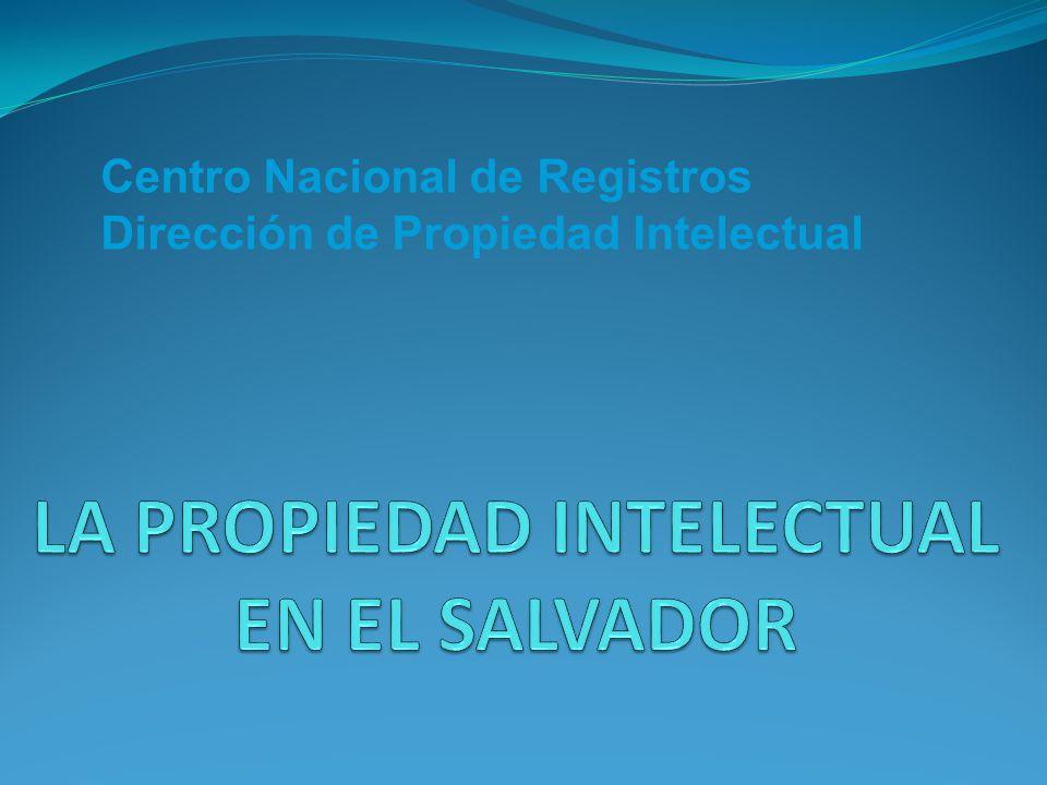 LA PROPIEDAD INTELECTUAL EN EL SALVADOR