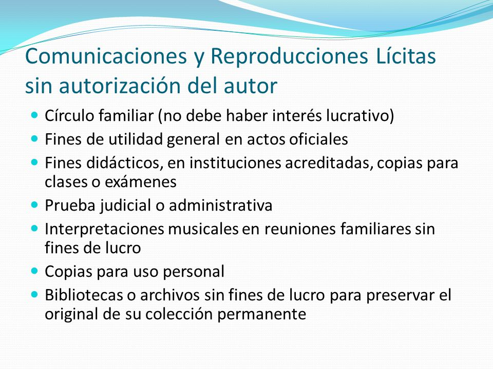 Comunicaciones y Reproducciones Lícitas sin autorización del autor