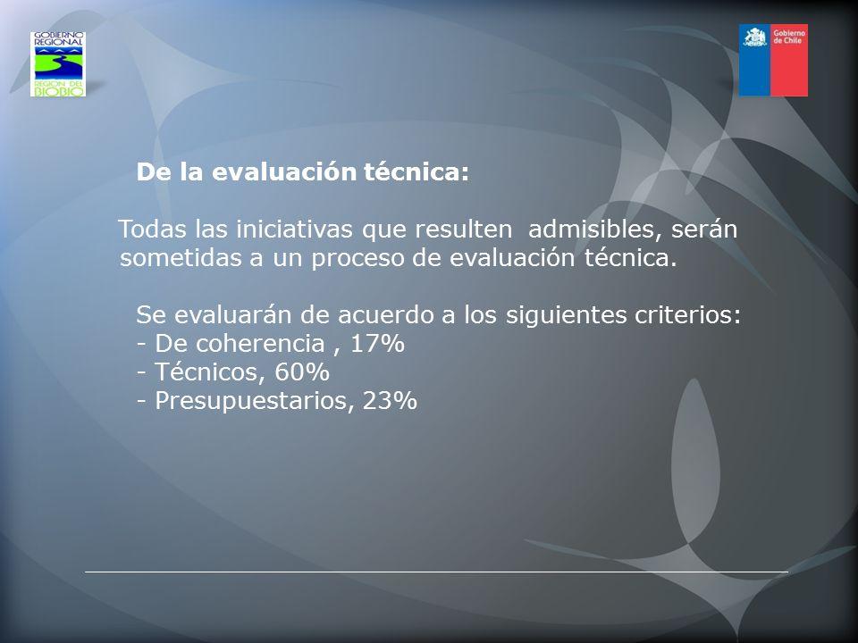 De la evaluación técnica: