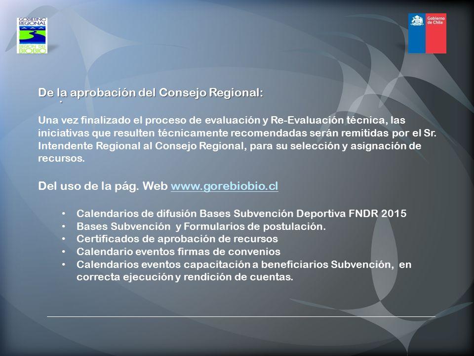 De la aprobación del Consejo Regional: