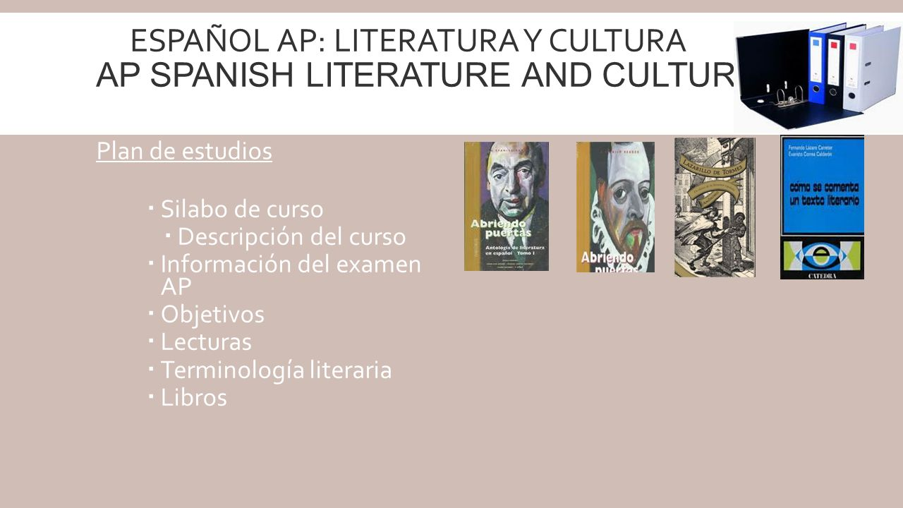 Español AP: Literatura y Cultura AP Spanish Literature and Culture