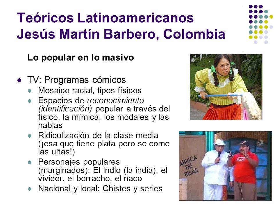 Teóricos Latinoamericanos Jesús Martín Barbero, Colombia