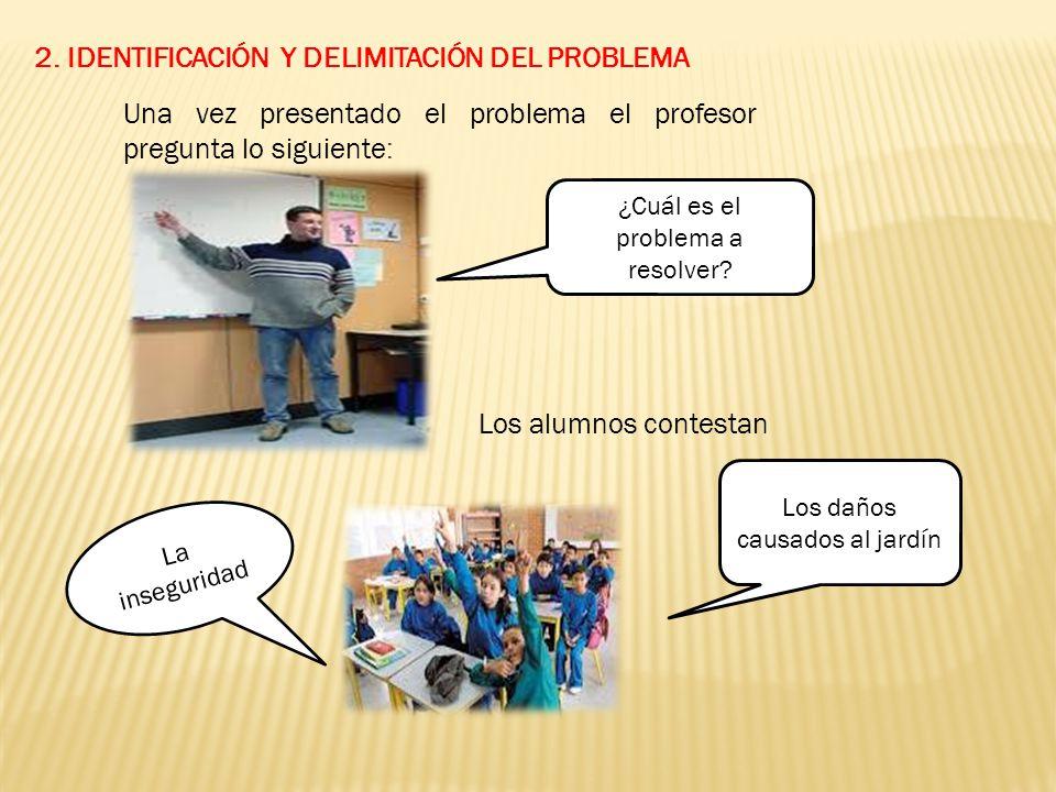 2. IDENTIFICACIÓN Y DELIMITACIÓN DEL PROBLEMA