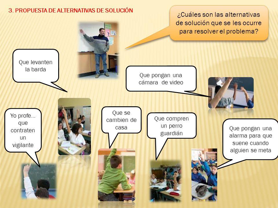 3. PROPUESTA DE ALTERNATIVAS DE SOLUCIÓN