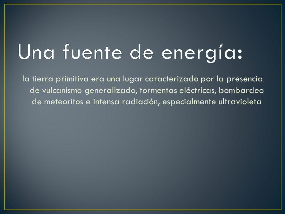 Una fuente de energía: