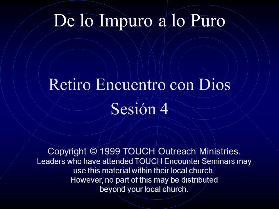 Retiro Encuentro con Dios Sesión 4