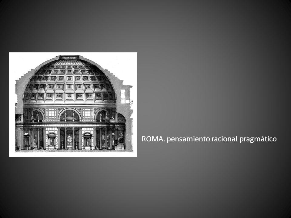 ROMA. pensamiento racional pragmático