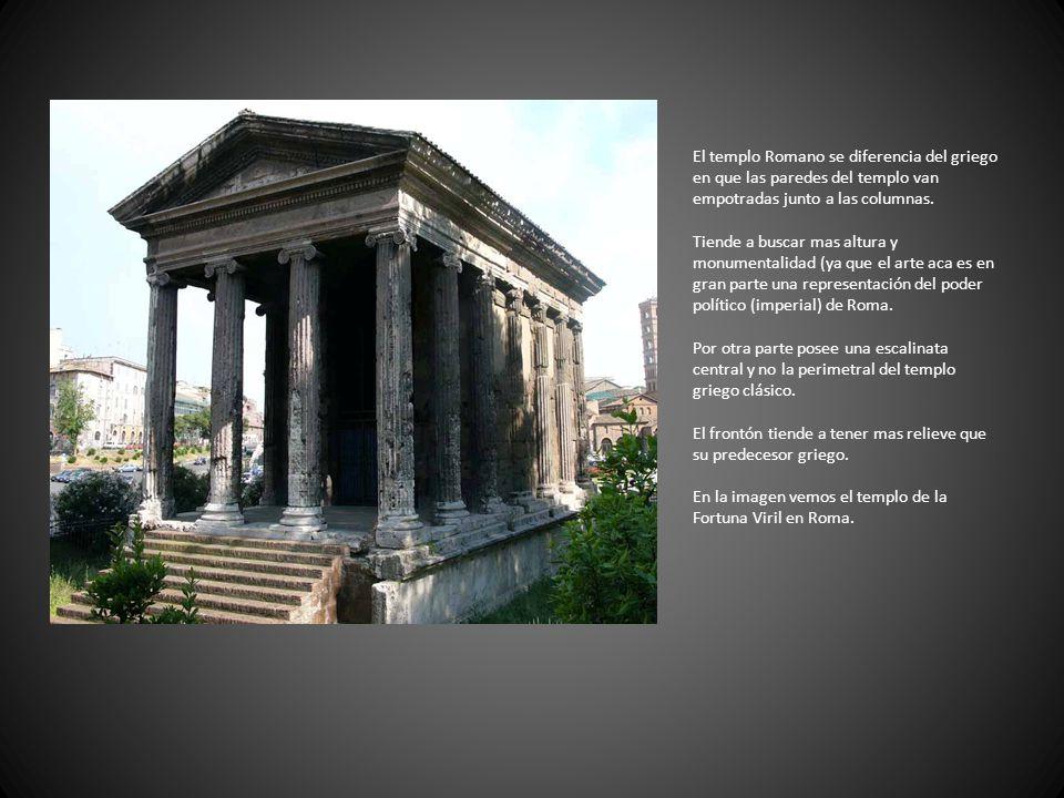 El templo Romano se diferencia del griego en que las paredes del templo van empotradas junto a las columnas.
