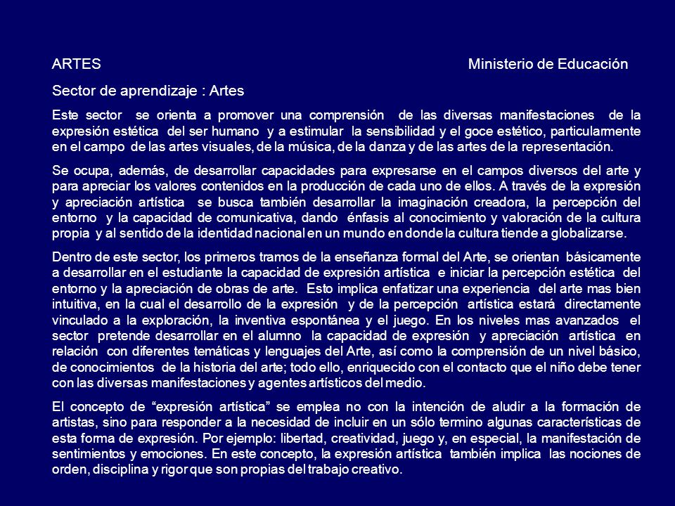 ARTES Ministerio de Educación Sector de aprendizaje : Artes