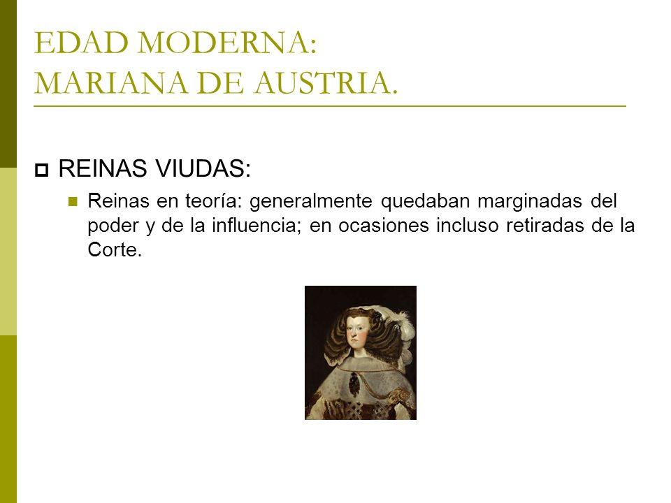 EDAD MODERNA: MARIANA DE AUSTRIA.