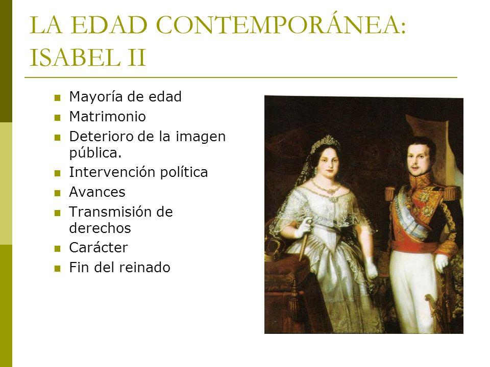LA EDAD CONTEMPORÁNEA: ISABEL II