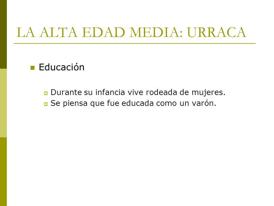 LA ALTA EDAD MEDIA: URRACA