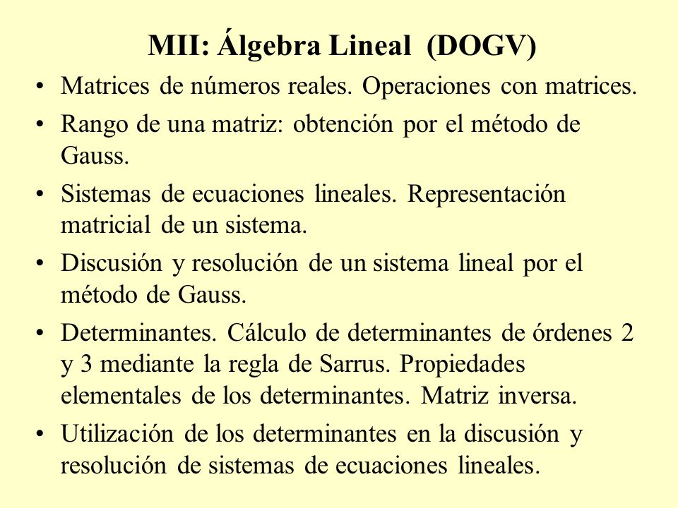 MII: Álgebra Lineal (DOGV)