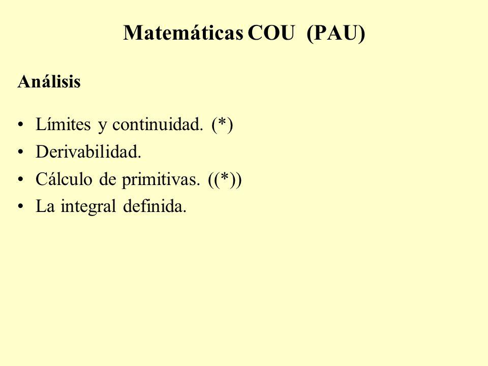 Matemáticas COU (PAU) Análisis Límites y continuidad. (*)
