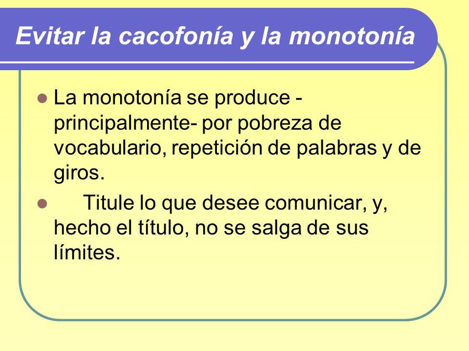 Evitar la cacofonía y la monotonía