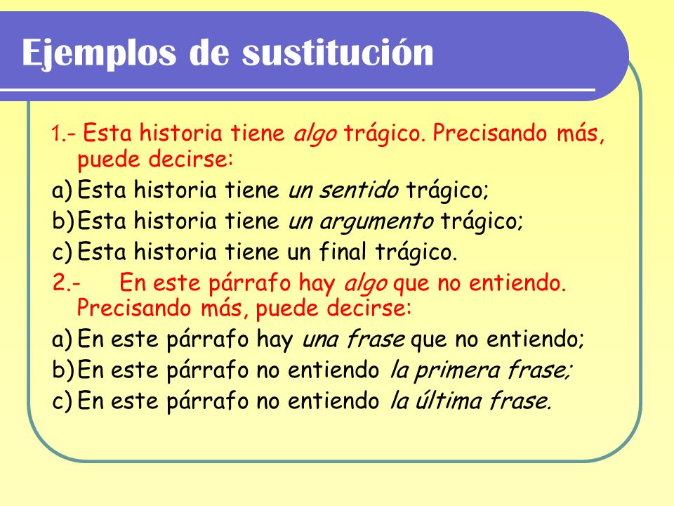 Ejemplos de sustitución