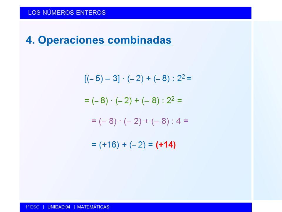 4. Operaciones combinadas