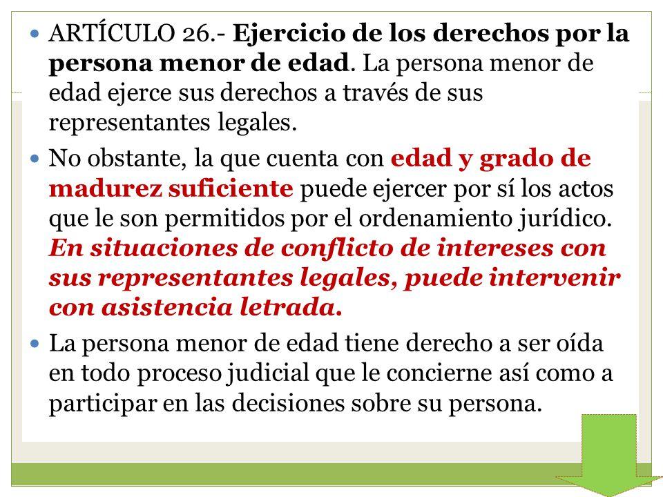 ARTÍCULO 26. - Ejercicio de los derechos por la persona menor de edad