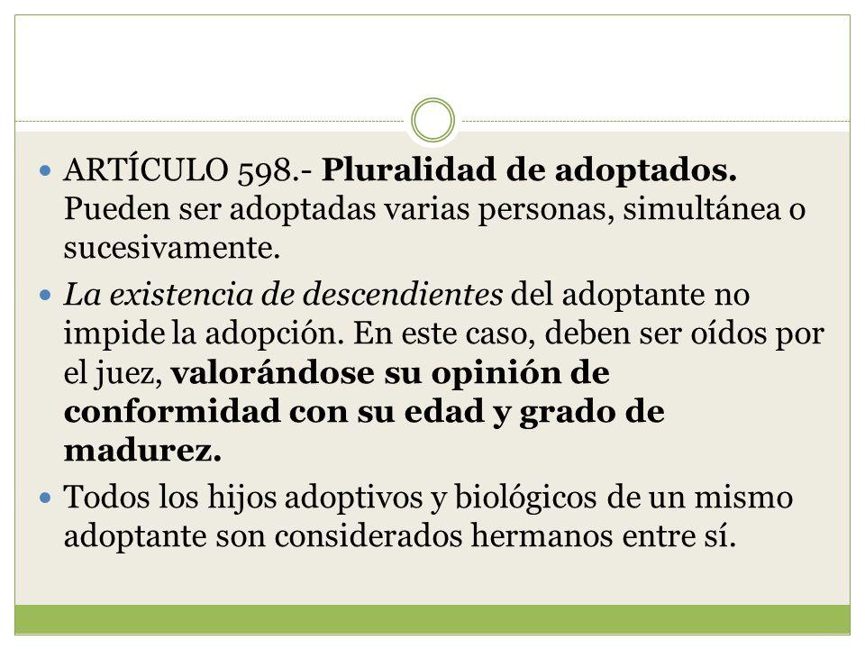ARTÍCULO 598. - Pluralidad de adoptados