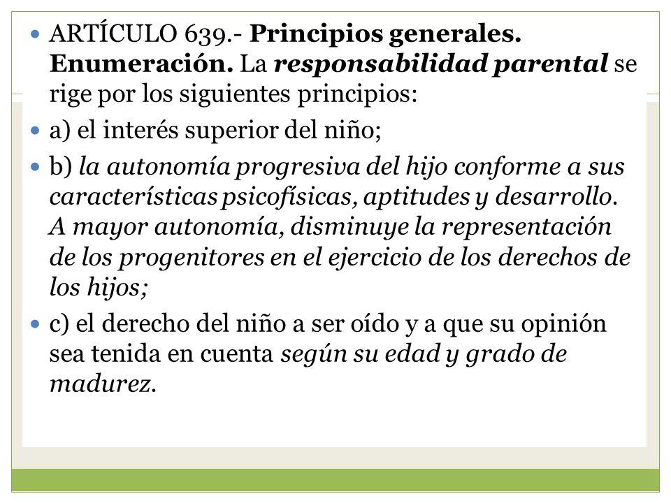 ARTÍCULO 639. - Principios generales. Enumeración