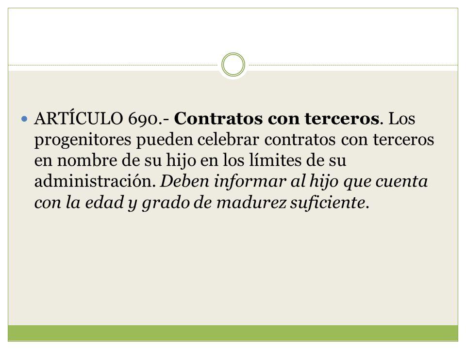 ARTÍCULO 690. - Contratos con terceros