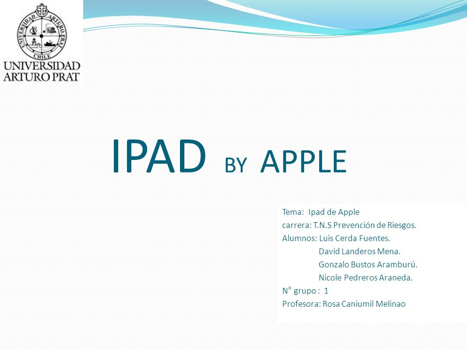 IPAD BY APPLE Tema: Ipad de Apple