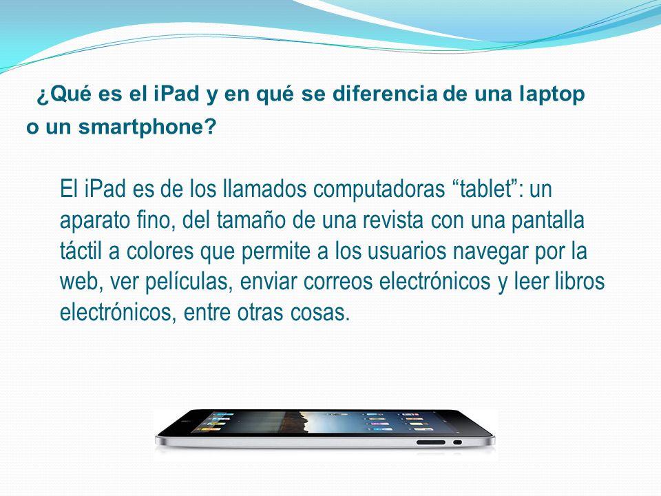 ¿Qué es el iPad y en qué se diferencia de una laptop o un smartphone