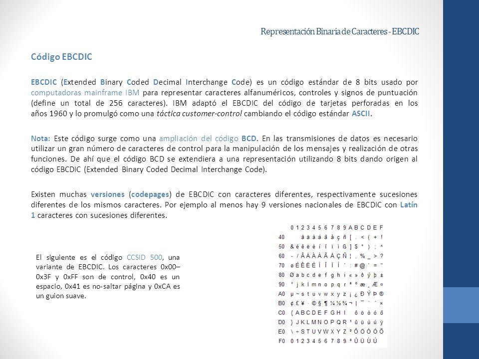 Representación Binaria de Caracteres - EBCDIC