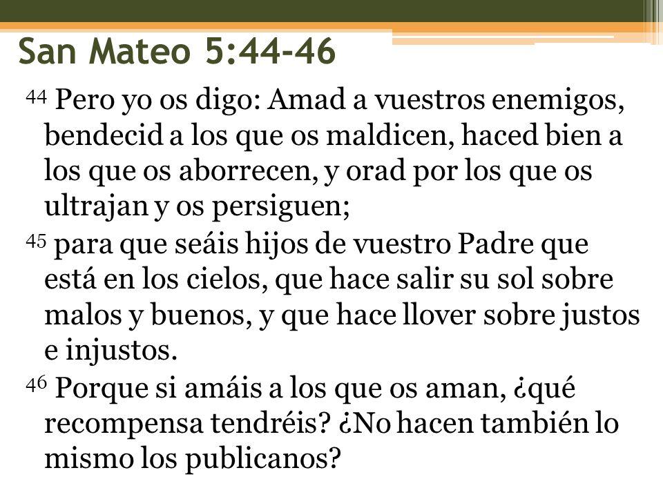 San Mateo 5:44-46