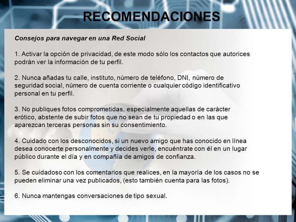 RECOMENDACIONES Consejos para navegar en una Red Social