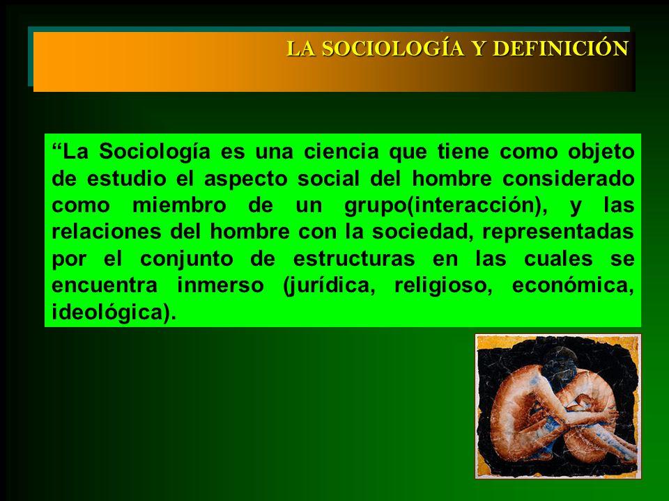 LA SOCIOLOGÍA Y DEFINICIÓN