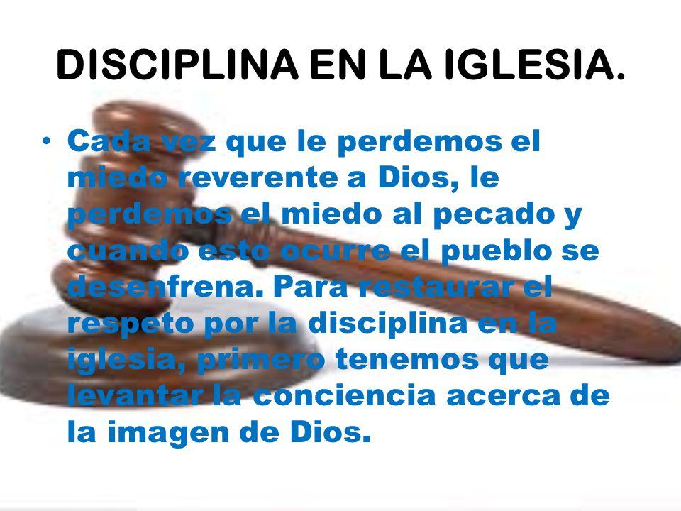 DISCIPLINA EN LA IGLESIA.